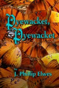 Pyewacket, Pyewacket by J. Phillip Elwes