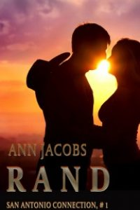 Rand (San Antonio Connection Book 1) by Ann Jacobs