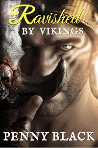 Ravished By Vikings by Penny Black