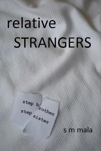 Relative Strangers by S M Mala