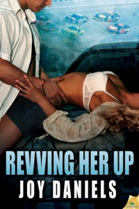 Revving Her Up by Joy Daniels
