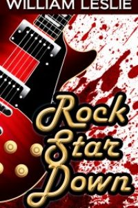 Rock Star Down (The Psychic Registry) by William Leslie