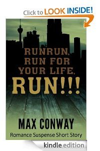RUN (Fire Rising Series) by Max Conway