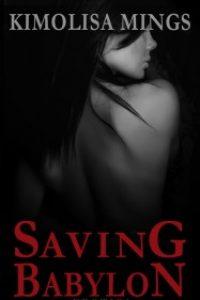 Saving Babylon by Kimolisa Mings
