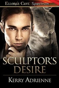 Sculptor's Desire by Kerry Adrienne