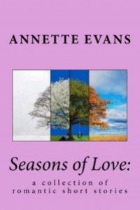 Seasons of Love by Annette Evans
