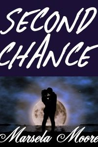 Second Chance (An Erotica Short Story) by Marsela Moore