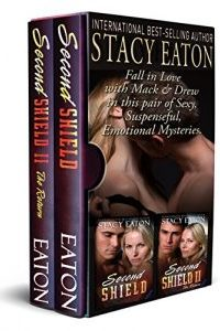 Second Shield Boxset by Stacy Eaton