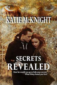 Secrets Revealed by Katie McKnight