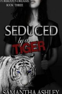 Seduced By a Tiger by Samantha Ashley