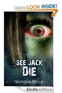 See Jack Die by Nicholas Black