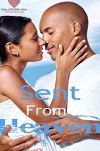 Sent From Heaven (The Tucker's Book 1) by Dee Dee M. Scott