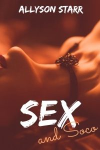 Sex and Soco by Allyson Starr