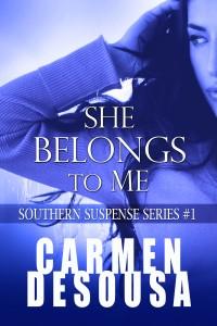 She Belongs To Me by Carmen DeSousa