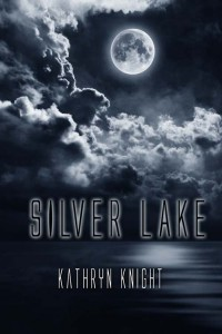 Silver Lake by Kathryn Knight