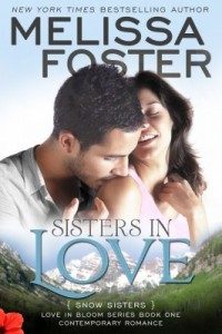 Sisters in Love (Love in Bloom: Snow Sisters) by Melissa Foster