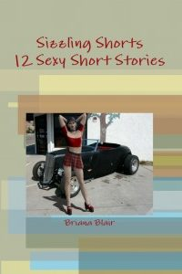 Sizzling Shorts – 12 Sexy Short Stories by Briana Blair @brianadragon