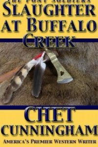 SLaughter at Buffalo Creek by Chet Cunningham