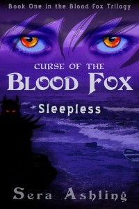 Sleepless Curse of the Blood Fox Trilogy, Book 1 by Sera Ashling