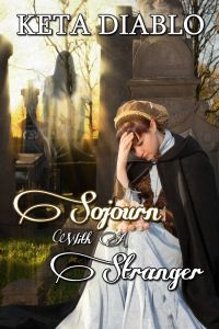 Sojourn With A Stranger by Keta Diablo