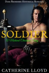 Soldier: A Medieval Christmas Story by Catherine Lloyd