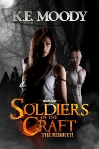 Soldiers of the Craft by Pam Labbe (for K.E. Moody)