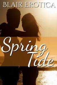 Spring Tide by Blair Erotica
