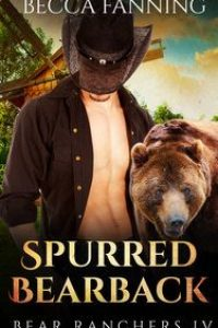 Spurred Bearback by Becca Fanning