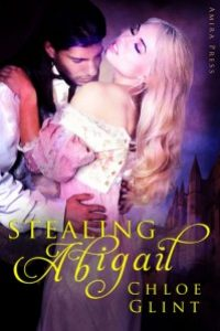 Stealing Abigail by Chloe Glint