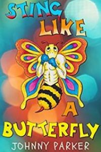 Sting Like a Butterfly by Johnny Parker