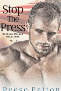 Stop the Press by Reese Patton