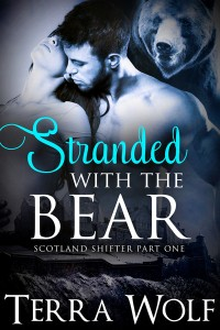 Stranded With The Bear – Part One: A BBW Paranormal Shifter Romance (Scotland Shifter Series Book 1) by Jenna Wilde