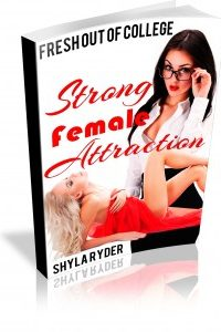 Strong Female Attraction by Shyla Ryder