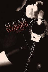 Sugar Whipped by Dez Marie