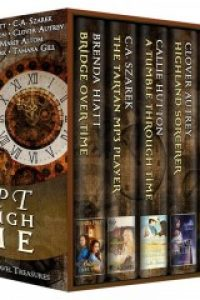 Swept Through Time: 7 Bestselling Time Travel Treasures by Tamara Gill, Brenda Hiatt, Callie Hutton, C.A. Szarek, Clover Autrey, Laura Marie Altom, Louise Clark