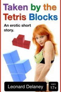 Taken by the Tetris Blocks by Leonard Delaney