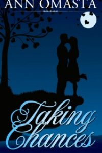 Taking Chances by Ann Omasta