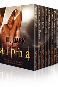 Tall, Dark & Alpha Boxed by Eve Langlais, Afton Locke, Paige Tyler, Sam Cheever, Randi Alexander, Koko Brown, Eve Vaughn, Farrah Rochon, Delaney Diamond, Dawn Montgomery