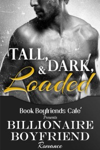 Tall, Dark, & Loaded by Mel Curtis