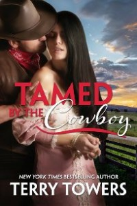 Tamed By The Cowboy by Terry Towers