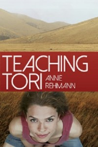 Teaching Tori by Annie Rehmann