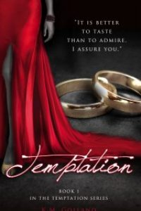 Temptation (Book 1 in The Temptation Series) by K.M. Golland @KellyGolly