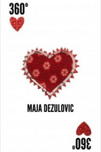 The 360 Degree Heart by Maja Dezulovic