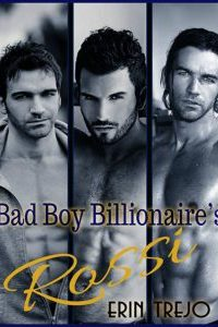 The Bad Boy Billionaires by Erin Trejo