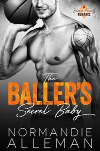 The Baller's Secret Baby by Normandie Alleman