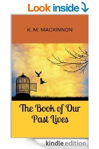 The Book of Our Past Lives by K.M. MacKinnon
