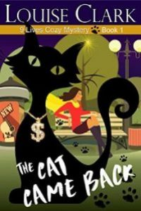 The Cat Came Back by Louise Clark