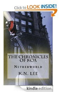 The Chronicles of Koa: Netherworld by K.N. Lee