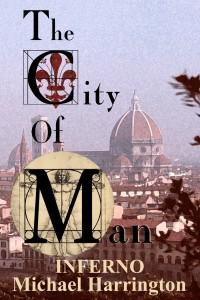 The City of Man: Inferno by Michael Harrington