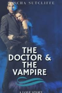The Doctor & The Vampire by Dara Moats